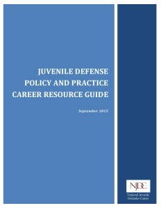 Juvenile Defense Career Resource Guide COVER